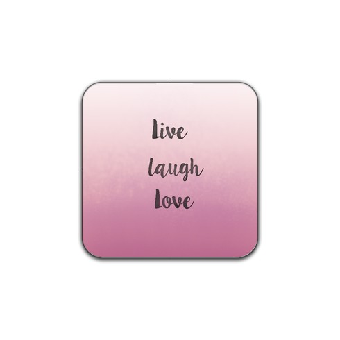 live-laugh-love-coaster